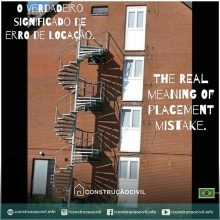 O verdadeiro significado de erro de locação. Marque seu amigo que já errou na locação da escada de emergência. /////// The real meaning of placement mistake. Tag your friend who missed the location of the emergency staircase.